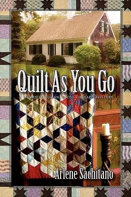 Quilt as You Go - Sachitano, Arlene
