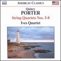 Quincy Porter: String Quartets Nos. 5-8 - Ives Quartet