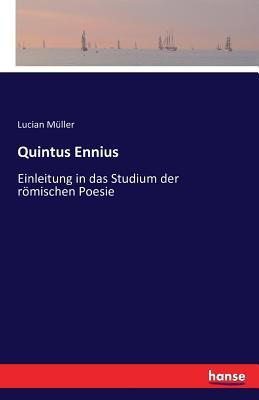 Quintus Ennius - Muller, Lucian