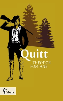 Quitt - Fontane, Theodor