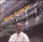 R 'N' Browne