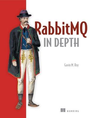 Rabitmq in Depth - Roy, Gavin M