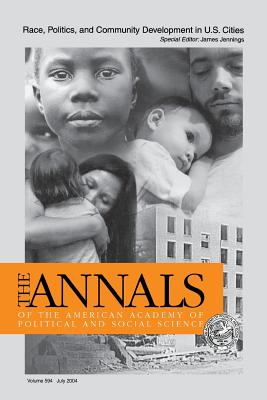 Race, Politics, and Community Development in U.S. Cities - Jennings, James (Editor)