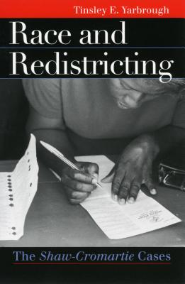 Race & Redistricting - Yarbrough, Tinsley E