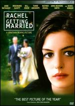 Rachel Getting Married - Jonathan Demme