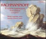 Rachmaninoff: Études-tableaux; Preludes (Complete)