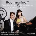 Rachmaninoff: Complete Music & Transcriptions for Violin & Piano