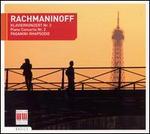 Rachmaninoff: Klavierkonert Nr. 2; Paganini-Rhapsodie