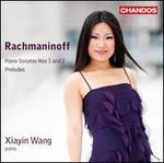 Rachmaninoff: Piano Sonatas Nos. 1 & 2; Preludes
