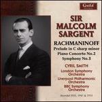 Rachmaninoff: Prelude in C sharp minor; Piano Concerto No. 2; Symphony No. 3