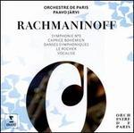 Rachmaninoff: Symphonie No. 3; Caprice Bohémien; Danses Symphoniques; Le Rocher; Vocalise