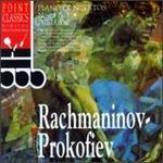 Rachmaninov: Piano Concerto No. 1; Prelude; Prokofiev: Piano Concerto No. 3