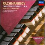 Rachmaninov: Piano Concerto Nos. 1 & 3 - Jean-Yves Thibaudet (piano); Cleveland Orchestra; Vladimir Ashkenazy (conductor)