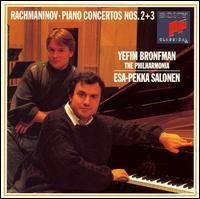 Rachmaninov: Piano Concertos Nos. 2 & 3 - Yefim Bronfman (piano); Philharmonia Orchestra; Esa-Pekka Salonen (conductor)