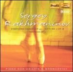 Rachmaninov: Symphonic Dances, Op. 45; Suite No. 2, Op. 17; Fantasia, Op. 5