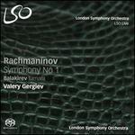 Rachmaninov: Symphony 1; Balakirev: Tamara