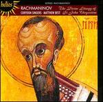 Rachmaninov: The Divine Liturgy of St. John Chrysostom