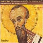 Rachmaninov: The Liturgy of St. John Chrysostom