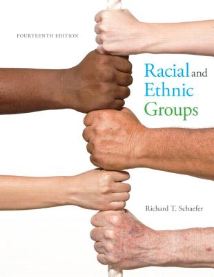 Racial and Ethnic Groups - Schaefer, Richard T.