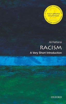 Racism: A Very Short Introduction - Rattansi, Ali