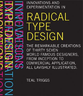 Radical Type Design - Triggs, Teal