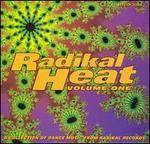 Radikal Heat, Vol. 1