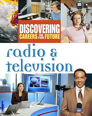 Radio and Television - Facts on File, Inc, and Ferguson Publishing (Creator)
