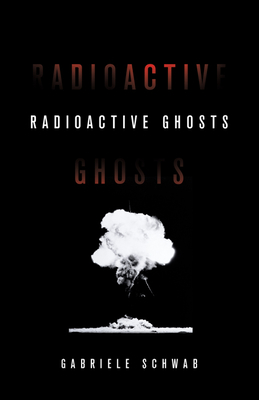 Radioactive Ghosts, 61 - Schwab, Gabriele