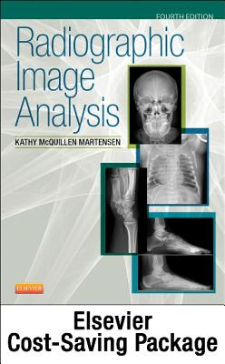 Radiographic Image Analysis - Text and Workbook Package - McQuillen Martensen, Kathy, Ma, Rt(r)