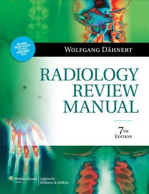 Radiology Review Manual - Dahnert, Wolfgang F, MD