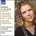 Raffaele Calace: Mandolin Concertos Nos. 1 and 2; Rapsodia Napoletana