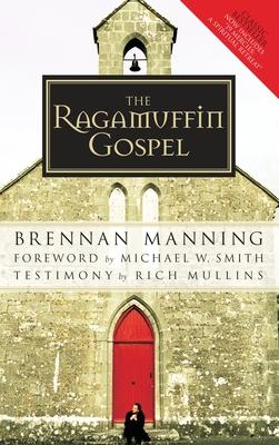 Ragamuffin Gospel - Manning, Brennan
