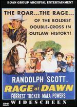 Rage at Dawn - Tim Whelan, Sr.