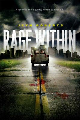 Rage Within - Roberts, Jeyn