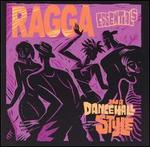 Ragga Essentials: In a Dancehall Style