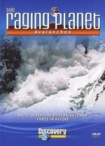 Raging Planet: Avalanche