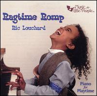 Ragtime Romp: Music of Scott Joplin - Ric Louchard
