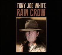 Rain Crow - Tony Joe White