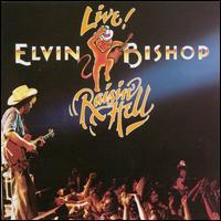 Raisin' Hell - Elvin Bishop