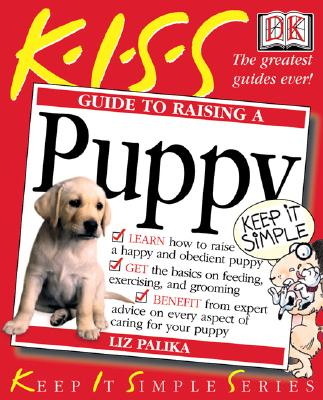 Raising a Puppy - Palika, Liz, and Gomberg, Alan (Foreword by)