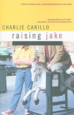 Raising Jake - Carillo, Charlie