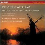 Ralph Vaughan Williams: Fantasia on a Theme by Thomas Tallis; In the Fen Country; Norfolk Rhapsody