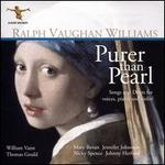 Ralph Vaughan Williams: Purer than Pearl - Songs and Duets for voices, piano and violin