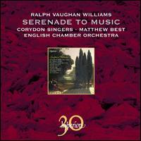 Ralph Vaughan Williams: Serenade to Music - Charles Tunnell (cello); Nobuko Imai (viola); Thomas Allen (baritone); Corydon Singers (choir, chorus);...