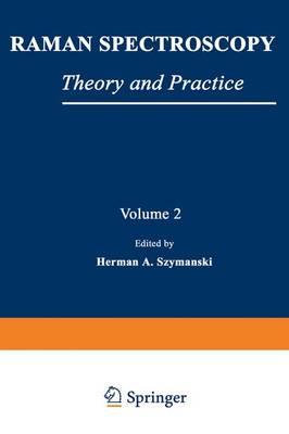 Raman Spectroscopy - Szymanski, Herman A (Editor)