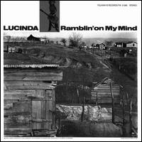 Ramblin' on My Mind - Lucinda Williams