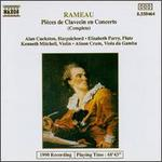 Rameau: Pièces de Clavecin en Concerts (Complete)