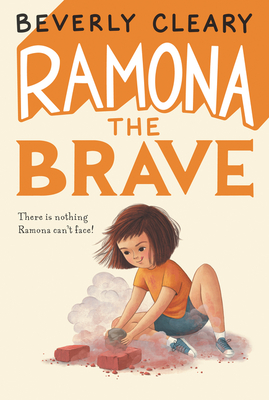 Ramona the Brave - Cleary, Beverly