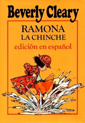 Ramona the Pest (Spanish Edition): Ramona La Chinche - Cleary, Beverly, and Darling, Louis (Illustrator), and Dockray, Tracy (Illustrator)