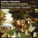Randall Thompson: The Peaceable Kingdom; Mass; Alleluia